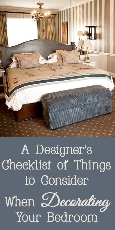 A designer's checklist of things to consider when decorating a bedroom