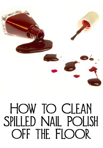 How to Clean Spilled Nail Polish off the Floor